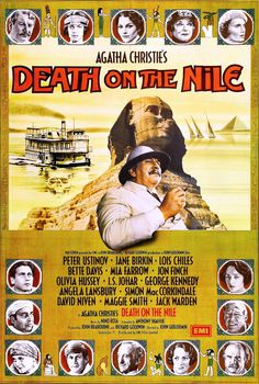 """Agatha Christie's """"Death on The Nile"""", starring Peter Ustinov, David Niven, Maggie Smith, Bette Davis, Angela Lansbury, Mia Farrow, Olivia Hussey, Jon Finch, Jack Warden, Jane Birkin, George Kennedy, Lois Chiles and Simon MacCorkindale. Based on the novel by Agatha Christie. Directed by John Guillermin. Movie poster art, 1978."""