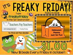 It's Freaky Friday every Friday in October! Just enter freakyfriday in the TPT search engine for great $1 deals!