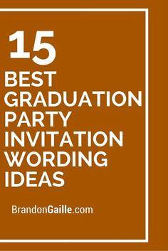 15 best graduation party invitation wording ideas graduation party 15 best graduation party invitation wording ideas filmwisefo
