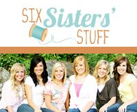 SixSistersStuff   love these ladies and their wonderful ideas!