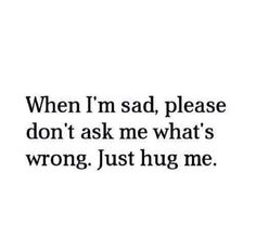 Hug · Affirmation QuotesDepressing QuotesDaily QuotesLife ...