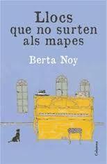 ABRIL-2013. Berta Noy. Llocs que  no surten als mapes. N(NOY)LLO http://www.youtube.com/watch?v=fV07BAi9MSM