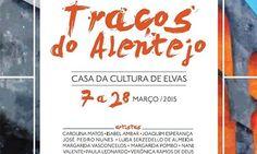 """""""Traços do Alentejo"""" nova exposição na Casa da Cultura"""