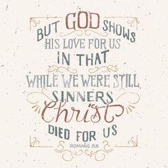 God Loved Us Even When We Did Not Love Ourselves What Love Christliche Zitatechristliche Spruchebibel Zitatespruche Englischglaubebibelverse