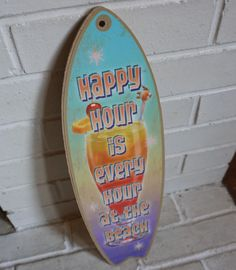 EVERY HOUR IS HAPPY HOUR SURFBOARD SIGN Tiki Umbrella Drink Beach Bar Decor NEW #Tropical