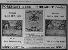 John Knight Ltd - Grand Prix 1908 - Primrose Soap Ad in The Illustrated London News, 1910.