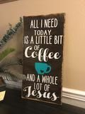 Coffee & Jesus Sign Custom Wood Sign