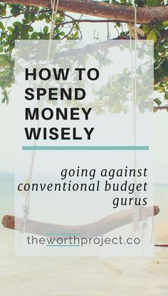 Budgeting isn't always about frugality or have-nots. One must spend money wisely. This is how I align my values and priorities to spend money wisely.