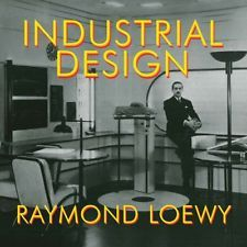USED (VG) Industrial Design by Raymond Loewy