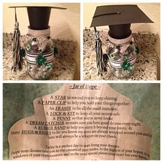 """Jar of Hope"" Graduation keepsake - saying is rolled up & tied w/a ribbon inside the jar, like a diploma, along with all the listed items - for Sierra. June 2015.  #graduation #gift #jarofhope #JAGS #keepsake #ERHS"