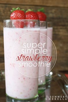 Enjoy a healthy and yummy snack with this super easy strawberry smoothie recipe!