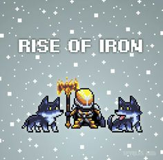Rise of iron!!!!!!!
