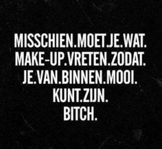 Make up vreten..