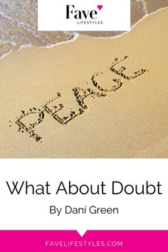Do you struggle with doubt? Today, Dani Green shares three ways to overcome doubt and to feel certain in. your life. Self love and self care for mid life women means feeling secure in your life! Visit the blog to learn more. | Fave Lifestyles | Doing Life Together | Dani Green | Marketing Audit, I Feel Lost, Higher Truth, Be Your Own Hero, Up To The Sky, No Matter What Happens, Ring True, I Survived, Spiritual Life