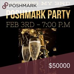 LET'S PARTY I am so honored to be co-hosting my 3rd Poshmark party Friday, February 3rd at 7:00 P.M.   Host picks will only be chosen from POSH COMPLIANT closets!!!   Theme to be announced. Other