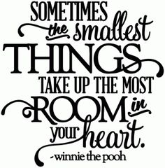 Silhouette Design Store - View Design sometimes the smallest things - room in your heart - vinyl phrase Silhouette Design, Silhouette Cameo Projects, Vinyl Quotes, Sign Quotes, Me Quotes, Congratulations Graduate, Card Sentiments, Word Art, Favorite Quotes