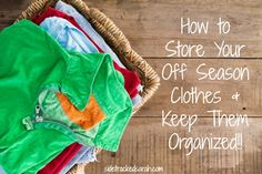 How to Store Off Season Clothes