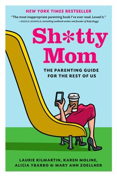 Not your average parenting book, Sh*tty Mom offers a humorous look at what its like to be a mom. I wanna read it