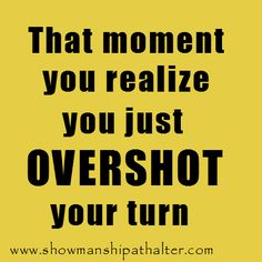 THE WORST, OR THE MOMENT YOU REALIZE YOU SCREWED YOUR HIP MARK!www.showmanshipathalter.com