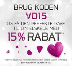 Vores #valentinsdag kampagne er begyndt! Brug koden VD15 og køb en flot gave til en god pris til din kæreste.
