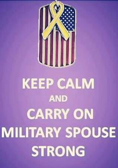 Keep Calm Military Spouse Military Quotes, Military Love, Military Deployment, Military Spouse, Air Force Love, Airforce Wife, Usmc, Army Girlfriend, Army Mom