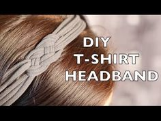 How To Make A Headband - Using An Old T-Shirt - YouTube