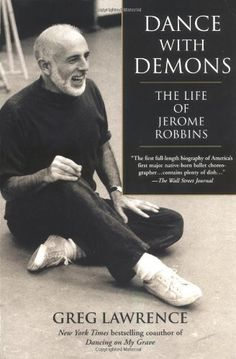 Book Description Publication Date 6 Jan 2002 Despite becoming established as one of the century s greatest choreographic masters in 1998 Jerome www.elizadawsondancebooks.co.uk