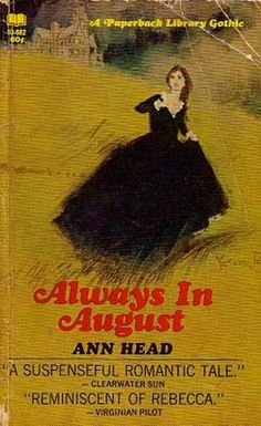 Always in August by Ann Head. Gothic novel.