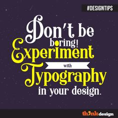 Experiment With Typography In Your Design Make A Color Palette, Create Your Own Background, Your Design, Web Design, Friends Font, Visual Hierarchy, Online Logo, Brand Management, Graphic Design Tips