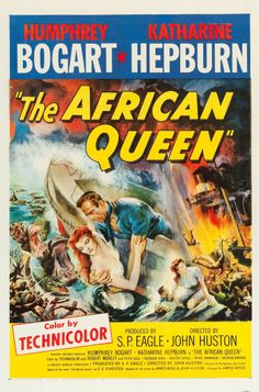 """""""The African Queen,"""" the movie that won Humphrey Bogart an Oscar in 1952, is represented here by a gorgeously colored one-sheet."""