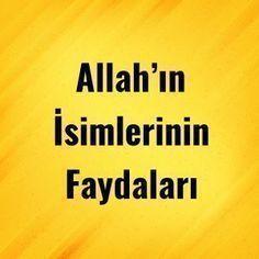 Allah'ın İsimlerinin Faydaları - Dua Etmek İstiyorum Allah, Hafiz, Prayers, Neli Quilling, Marsala, Salads, Household, Books, Silk