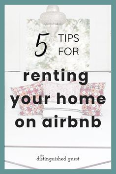 Is renting your home on Airbnb worth it? You can understandably be hesitant before listing your property on the platform, but be sure to follow these 5 tips to make the experience worthwhile. And remember, don't work for the listing sites. Make the listing site work for you. #airbnb #airbnbhost Successful Business Tips, New Business Ideas, Business Opportunities, Starting A Business, Make Money Online, How To Make Money, Hotel Linen, Home Selling Tips, Airbnb Host