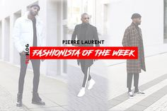 Fashionista of the Week - Pierre Laurent