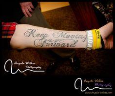 Keep Moving Forward Tattoo keep moving forward.