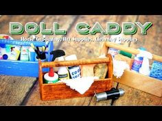 ▶ How to Make a Doll Caddy Horse Grooming, Cleaning and Art Supplies - YouTube