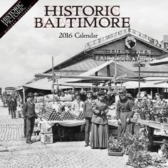 Historic Baltimore 2016 Calendar. Explore the history of the city of Baltimore, Maryland through this new and exclusive photograph collection from Historic Pictoric. Each month features a restored historic image of familiar places including the Lexington Market and Druid Hill Park. Experience life during the turn of the century, with twelve black and white photos from the past.