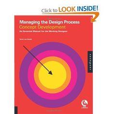 Managing the Design Process, Volume 1: Concept Development