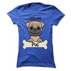 I Love My Pug - Awesome Shirt #pugs #puglovers #shirts #tshirts #pugshirts