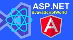 ASP.NET Core Angular React Knockout for Programmers #JavaScriptWorld