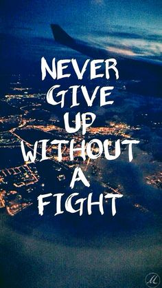 life quotes & We choose the most beautiful Never give up without a fight for you.Never give up without a fight most beautiful quotes ideas Inspirational Quotes Wallpapers, Short Inspirational Quotes, Inspiring Quotes About Life, Inspirational Quotes For Students, Motivational Sayings, Beautiful Wallpapers With Quotes, Iphone Wallpaper Inspirational, Motivational Quotes Wallpaper, Motivating Quotes
