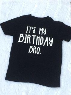 Its My Birthday Bro boys birthday shirt, shirt for boys birthday, little boy birthday shirt, cute bo It's My Birthday Shirt, 8th Birthday, Birthday Celebration, Birthday Wishes, Happy Birthday, Boys Shirts, T Shirts For Women, Tee Shirts, Tees