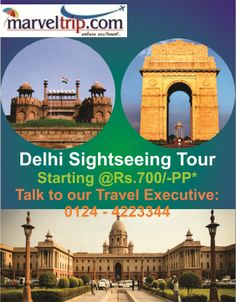 Delhi Sightseeing Tour Package  at http://www.marveltrip.com/