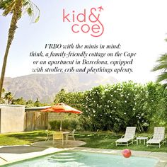 Travel tip! It's no secret we love to #travel—and we're always looking for the latest and greatest when it comes to bringing the little ones. Kid & Coe is like VRBO with the minis in mind: think, a family-friendly cottage on the Cape or an apartment in Barcelona, equipped with stroller and crib. Vacationing as a family has never been easier.
