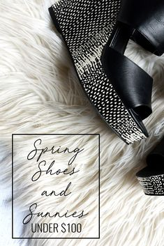 Spring shoes and accessories under $100 // Mules, loafers, sneakers and sunglasses by Charles David, Rebecca Minkoff, Steve Madden, Quay Australia, Le Specs, Jessica Simpson, Adidas, Halogen