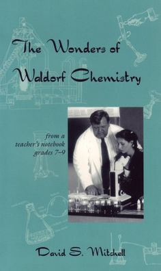 Chemistry (free ebook with demonstrations and explanations for Waldorf teachers)