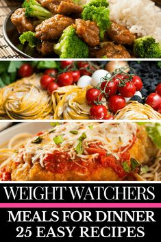 Weight Watchers Meals for Dinner If you're looking for easy weight watchers meals for dinner with points, then look no further! This collection of 25 weight watchers meals for dinner is just what you need to jumpstart your diet! Whether you prefer one-pan or crockpot, chicken or beef, this list has you covered! All of these weight watchers recipes are fabulous, but my favorite is # 4! Click here to read or pin for later!