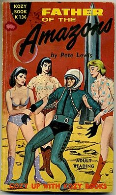 """Father of the Amazons"" #vintage #pulp"