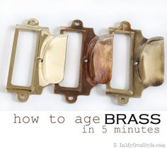 DIY Tutorial DIY Recycled project / How to Age Brass in 5 minutes - Bead&Cord Furniture Makeover, Diy Furniture, Painted Furniture, Furniture Hardware, Makeover Tips, Do It Yourself Furniture, Brass Lamp, Brass Patina, Antique Brass