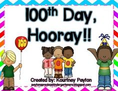 100th Day Hooray!!  Free!