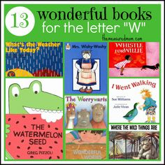 13 wonderful books for the letter W the measured mom Letter of the Week Book List: Letter W Preschool Literacy, Preschool Letters, Preschool Books, Preschool Themes, Early Literacy, Teaching The Alphabet, Teaching Kids, Teaching Tools, Teaching Resources